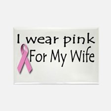 I Wear Pink for My Wife Rectangle Magnet