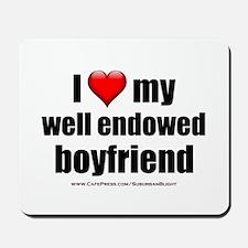 I Love My Well Endowed Boyfriend lightapparel Mous