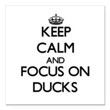 """Keep calm and focus on Ducks Square Car Magnet 3"""""""
