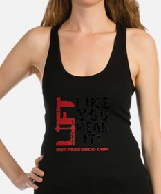LIFT LIKE YOU MEAN IT - WHITE Racerback Tank Top