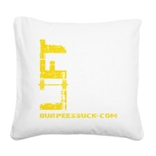 LIFT LIKE YOU MEAN IT Square Canvas Pillow