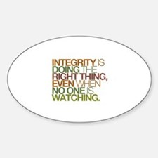 Integrity is doing the right thing, even when no S