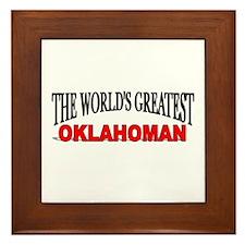 """The World's Greatest Oklahoman"" Framed Tile"