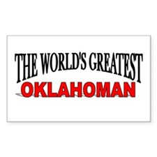"""The World's Greatest Oklahoman"" Sticker (Rectangu"