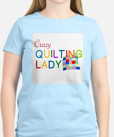 CRAZY QUILTING LADY T-Shirt
