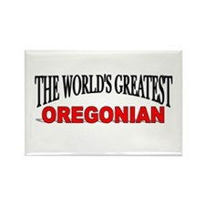 """The World's Greatest Oregonian"" Rectangle Magnet"