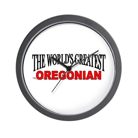 """""""The World's Greatest Oregonian"""" Wall Clock"""