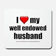 I Love My Well Endowed Husband lightapparel Mousep