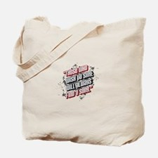 Those who wish to sing ... Tote Bag