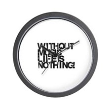 without music life is nothing Wall Clock