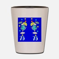 SIZZLING 75TH Shot Glass