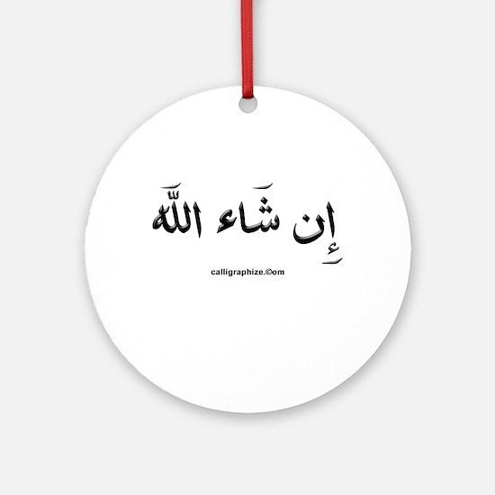If God Wills - Insha'Allah Arabic Ornament (Round)