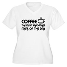 Coffee The Most Important Meal T-Shirt