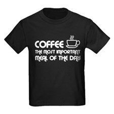 Coffee The Most Important Meal T