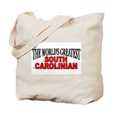 """The World's Greatest South Carolinian"" Tote Bag"