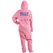 WALK IN STRONG CRAWL OUT STRONGER - Footed Pajamas