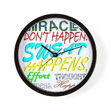 Miracles Don't Happen, Sweat Happens Wall Clock