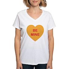 BE MINE - Candy Heart T-Shirt