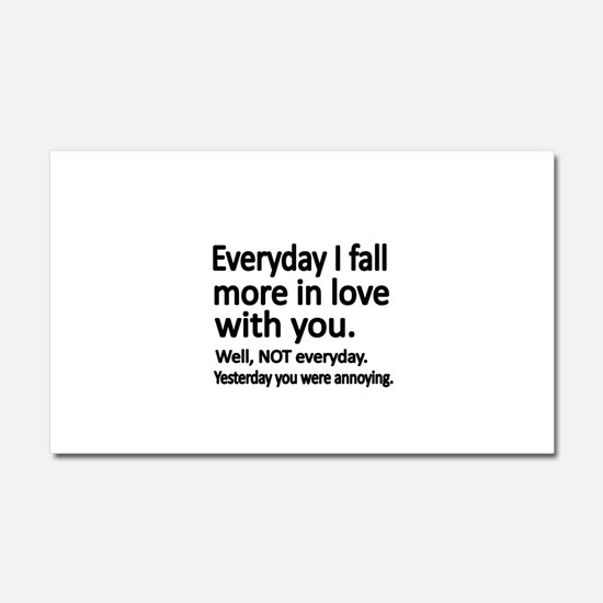 Everyday I fall more in love with you Car Magnet 2