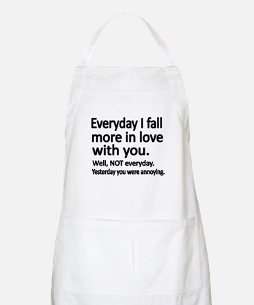 Everyday I fall more in love with you Apron
