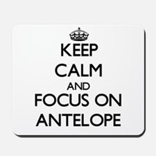 Keep calm and focus on Antelope Mousepad