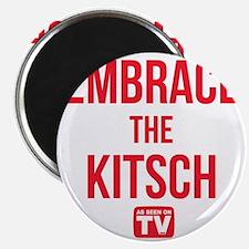 Embrace The Kitsch Version 1 Magnet