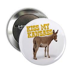 Kiss My KansAss! Button