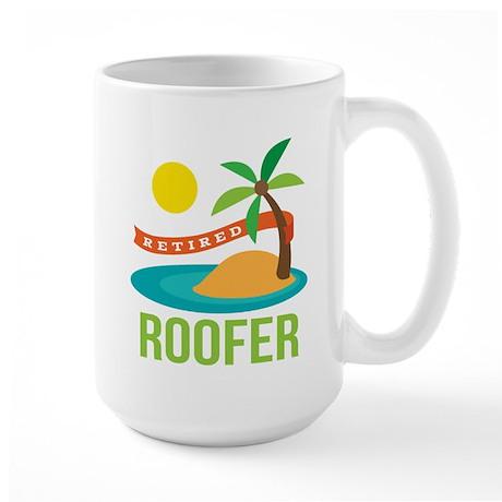 Retired Roofer Large Mug