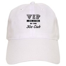 30's Club Birthday Baseball Cap