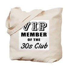 30's Club Birthday Tote Bag