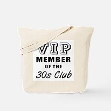 30's Club Birthday Tote Bag
