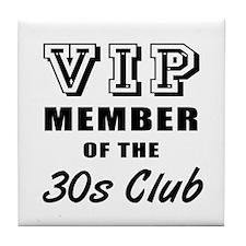 30's Club Birthday Tile Coaster