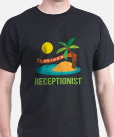 Retired Receptionist T-Shirt