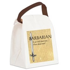 Barbarian Can I Kill Them Now Canvas Lunch Bag