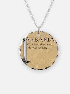 Barbarian Can I Kill Them No Necklace