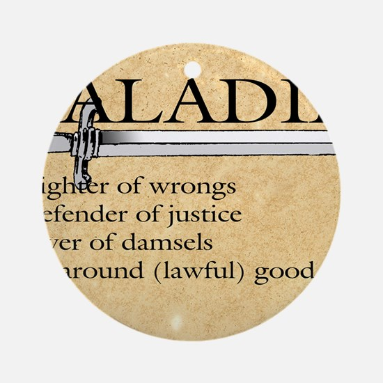 Paladin - Lawful good guy Round Ornament