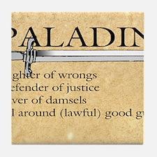 Paladin - Lawful good guy Tile Coaster