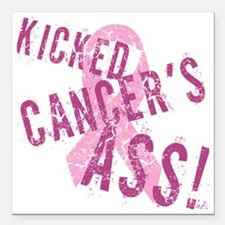 """Kicked Cancers Ass Square Car Magnet 3"""" x 3"""""""