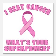 """Beat Cancer Superpower Square Car Magnet 3"""" x 3"""""""