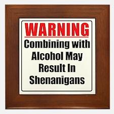 warning-alcohol-shenanigans Framed Tile