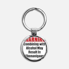 warning-alcohol-shenanigans Round Keychain