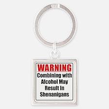 warning-alcohol-shenanigans Square Keychain