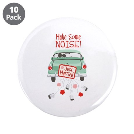 """Make Some NOISE! 3.5"""" Button (10 pack)"""