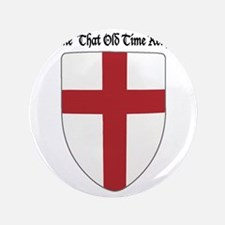 """Gimme That Old Time Religion 3.5"""" Button"""