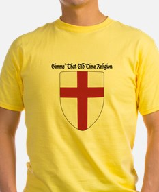 Gimme That Old Time Religion T