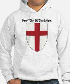 Gimme That Old Time Religion Jumper Hoody