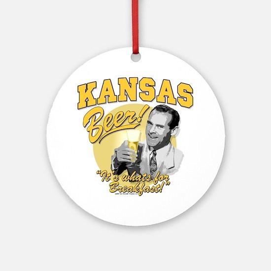 Kansas Beer For Breakfast Ornament (Round)