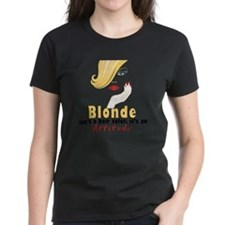 Blonde is an Attitude Tee