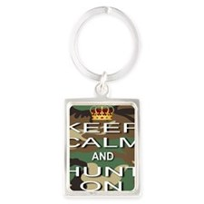 Keep Calm and Hunt On Portrait Keychain