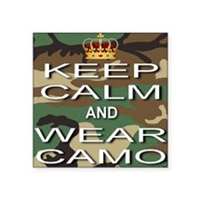 "Keep Calm and Wear Camo Square Sticker 3"" x 3"""